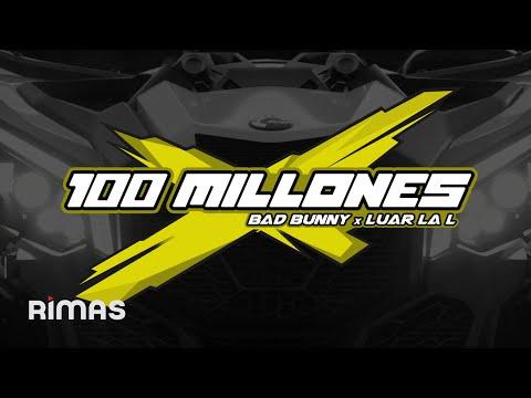 100 millones - Bad Bunny
