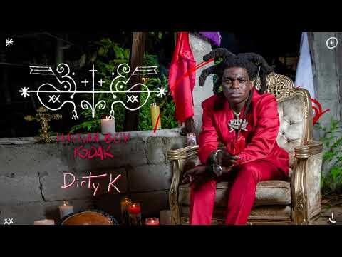 Dirty K – Kodak Black lyrics