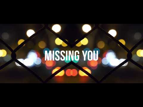 Missing you - Chase Wright