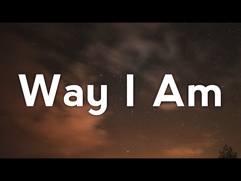 Way I am – Call Me Karizma lyrics