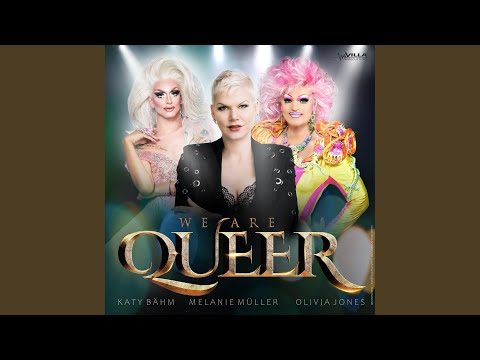 We are queer - Melanie Muller