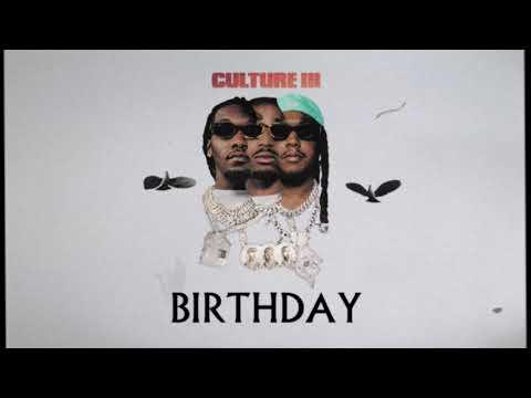 Birthday – Migos lyrics