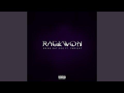 Bring dat doe – Raekwon lyrics