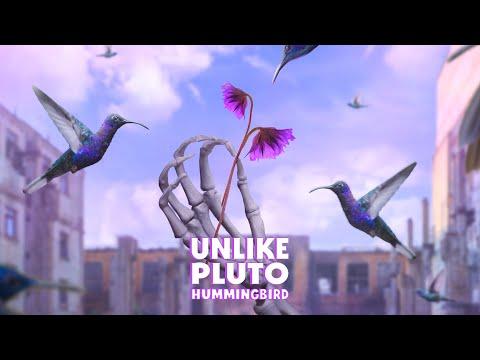 Hummingbird - Unlike Pluto