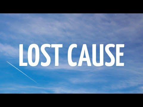 Lost cause - Billie Eilish
