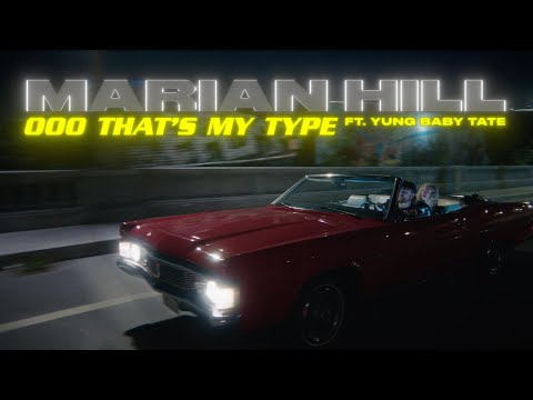 Ooo that's my type - Marian Hill