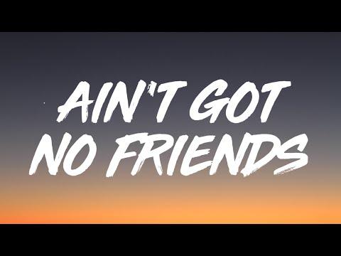 Ain't got no friends – Conor Maynard lyrics