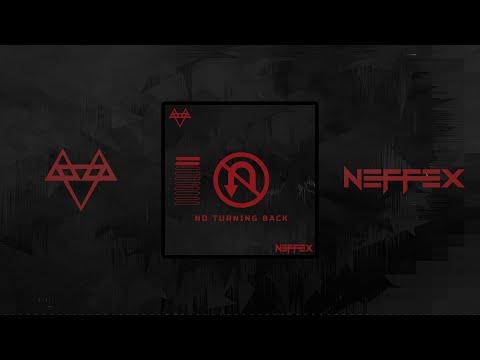 No turning back - NEFFEX