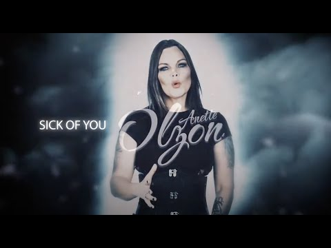 Sick of you - Anette Olzon