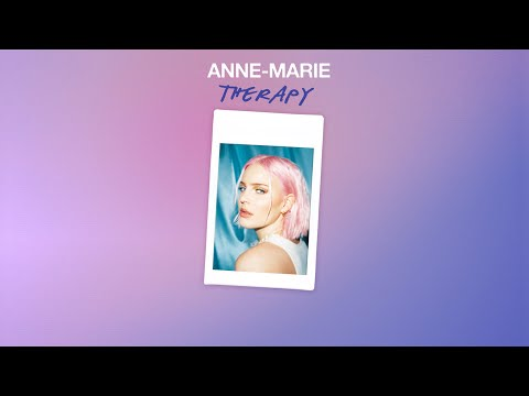 Therapy – Anne-Marie lyrics