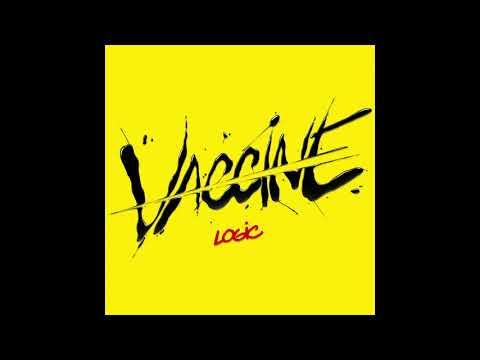 Vaccine – Logic lyrics