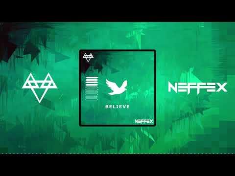 Believe – Neffex lyrics