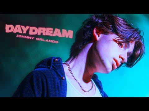 Daydream - Johnny Orlando