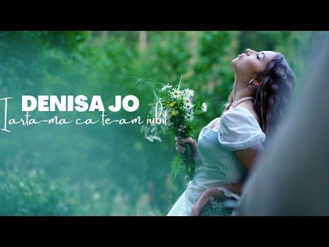 Iarta-ma ca te-am iubit - Denisa Jo
