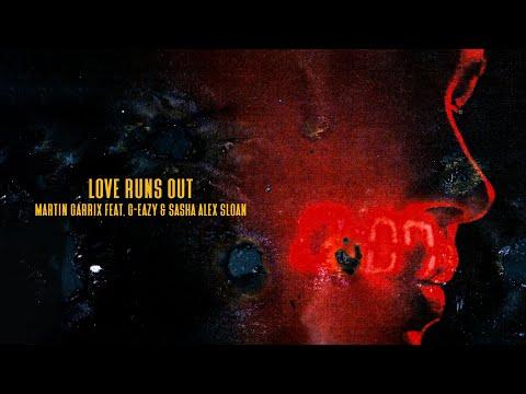 Love runs out - Martin Garrix