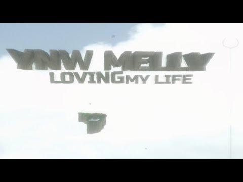 Loving my life – Ynw Melly lyrics