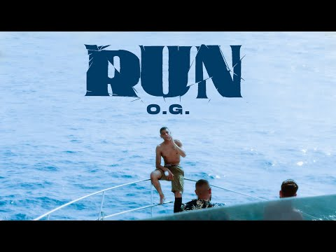 Run - O.G.