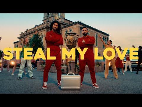 Steal my love - Dan + Shay