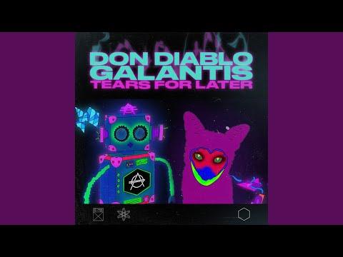 Tears for later – Don Diablo lyrics