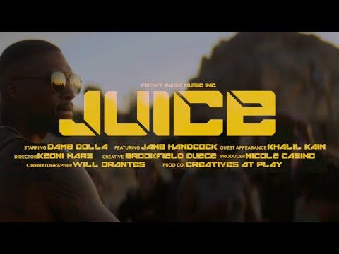 The juice - Dame D.O.L.L.A.