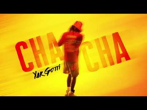 Cha cha slide - Yak Gotti