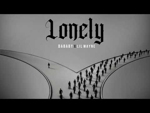 Lonely - DaBaby