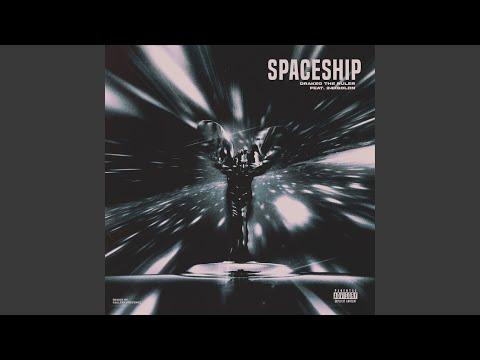 Spaceship - Drakeo The Ruler