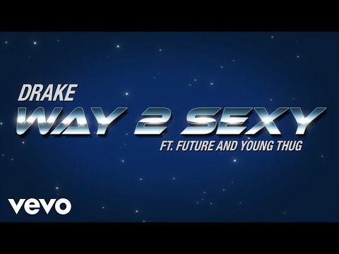Way 2 sexy – Drake lyrics