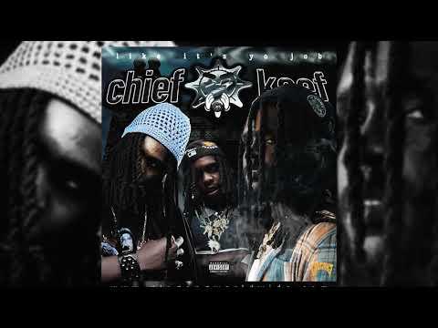 Like it's yo job – Chief Keef lyrics