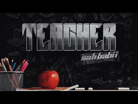Teacher – SahBabii lyrics