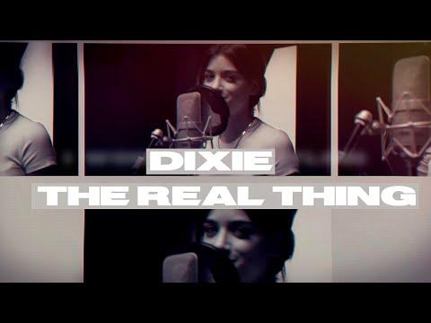 The real thing – Dixie lyrics